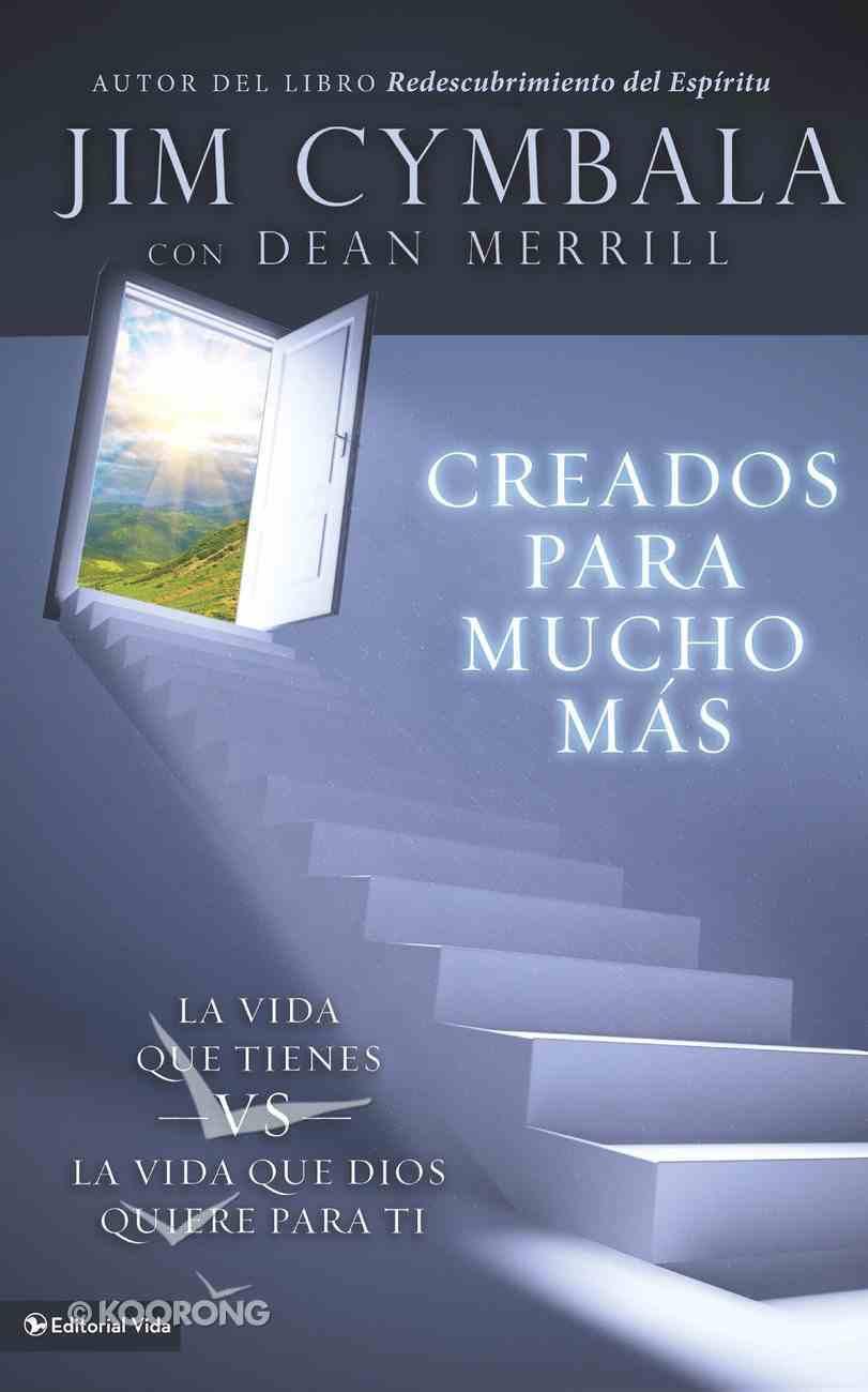 Creados Para Mucho MS (Spa) (You Were Made For More) eBook