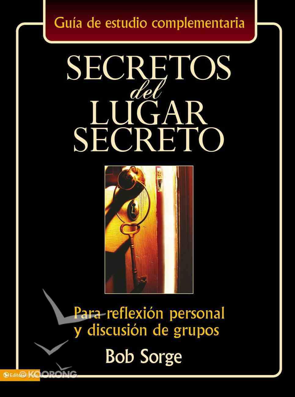 Secretos Del Lugar Secreto Gua De Estudio (Secrets Of The Secret Place Series) eBook
