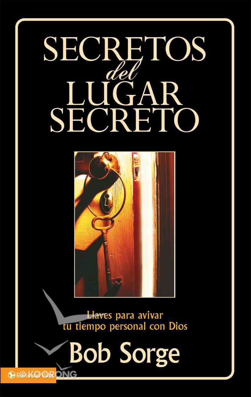 Secretos Del Lugar Secreto (Secrets Of The Secret Place Series) eBook