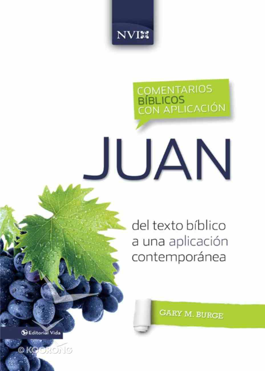 Nvi Juan (Spa) (Spanish) (Niv Application Commentary Series) eBook
