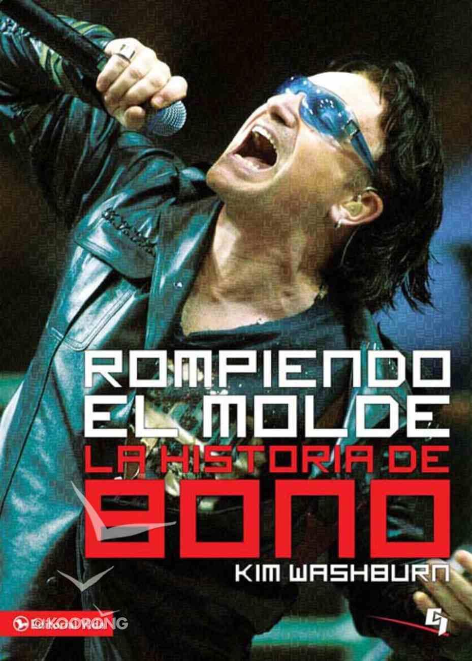 Rompiendo El Molde (Spanish) (Spa) (Breaking Through By Grace) eBook