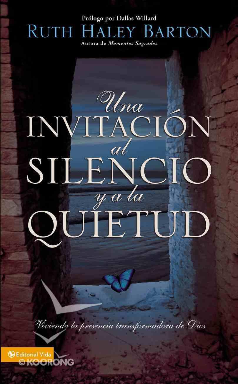 Una Invitacin Al Silencio Y a La Quietud eBook