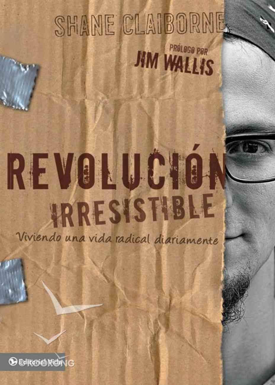 Irresistible Revolution, the (Spa) (Spanish) eBook