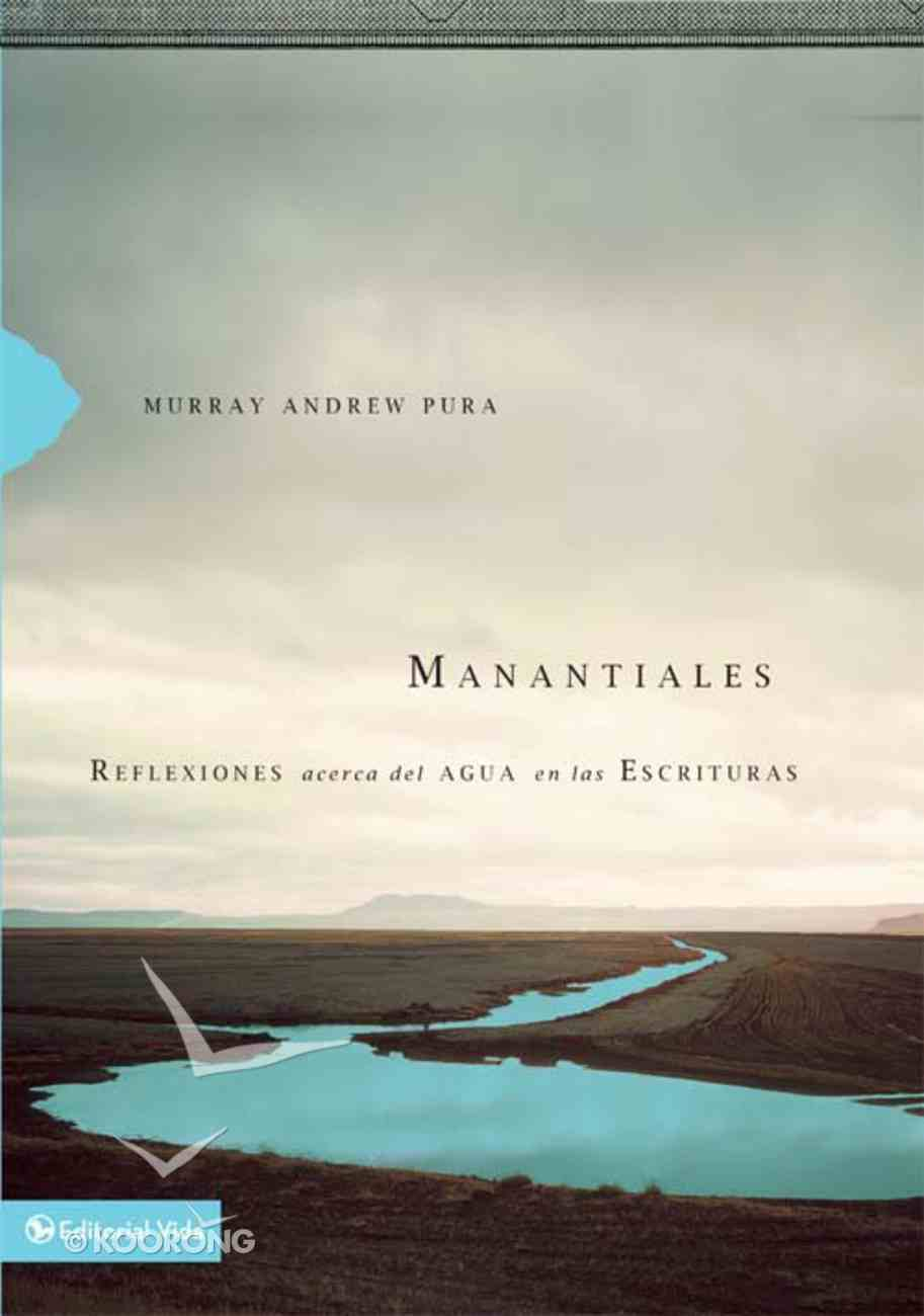 Manantiales (Spanish) (Spa) (Streams In The Desert) eBook