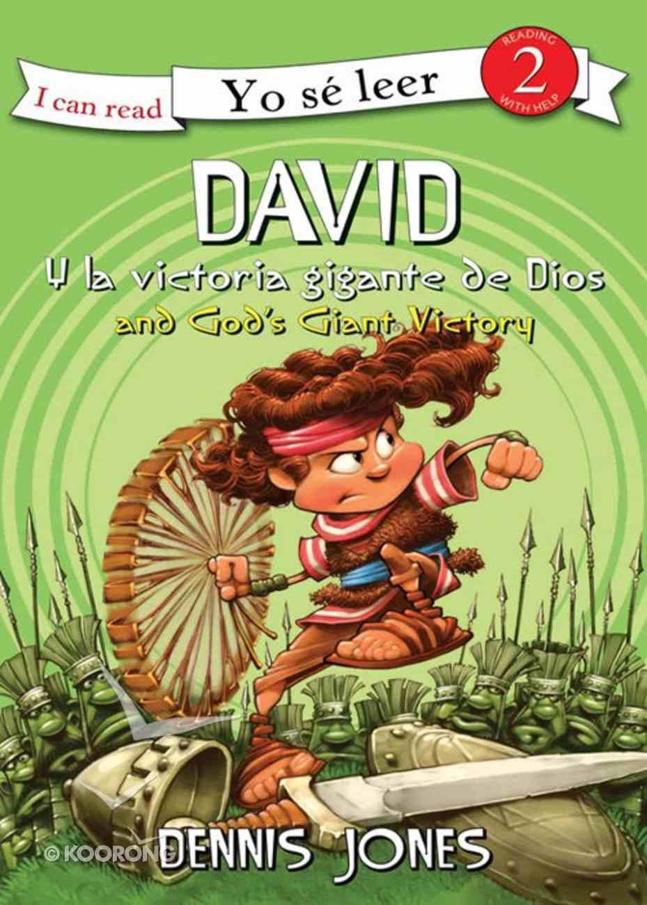 David Y La Victoria Gigante De Dios (Spa) (David and God's Giant Victory) (I Can Read!2/biblical Values Series) eBook