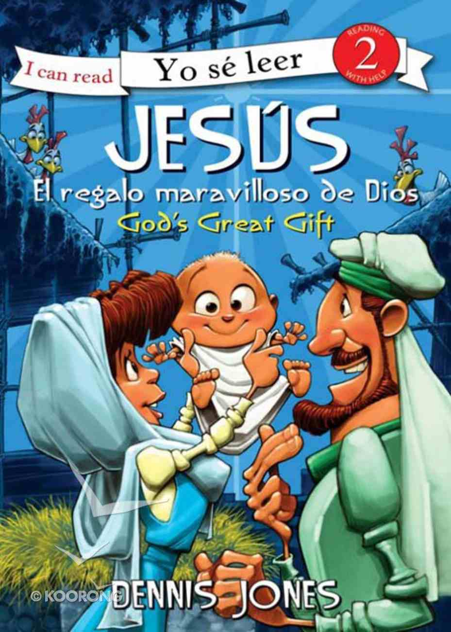 Jesus Gran Regalo De Dios (Spanish) (Spa) (Jesus, God's Great Gift) (I Can Read!2/biblical Values Series) eBook