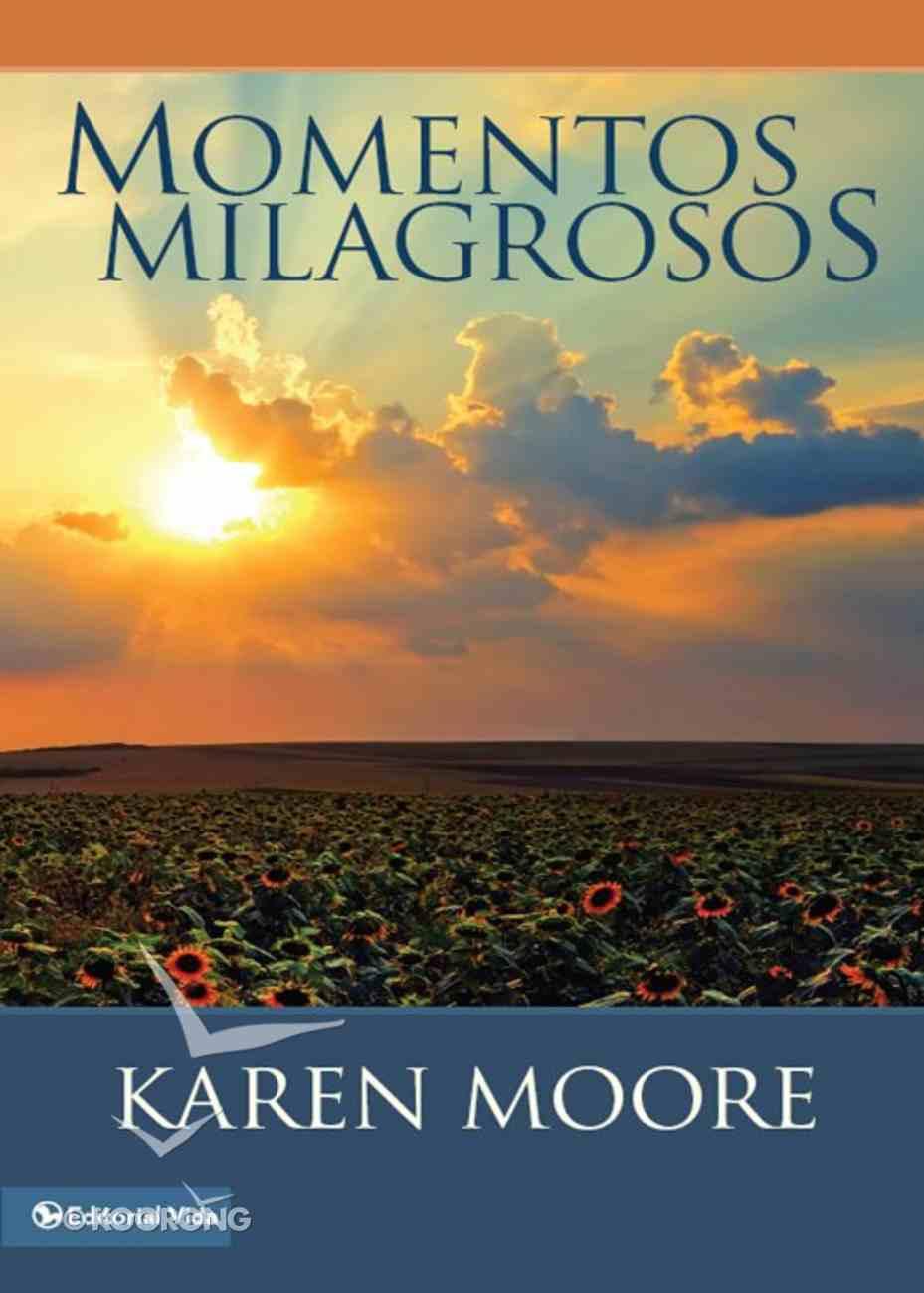 M0Mentos Milagrosos (Spanish) (Spa) (Miracle Moments) eBook