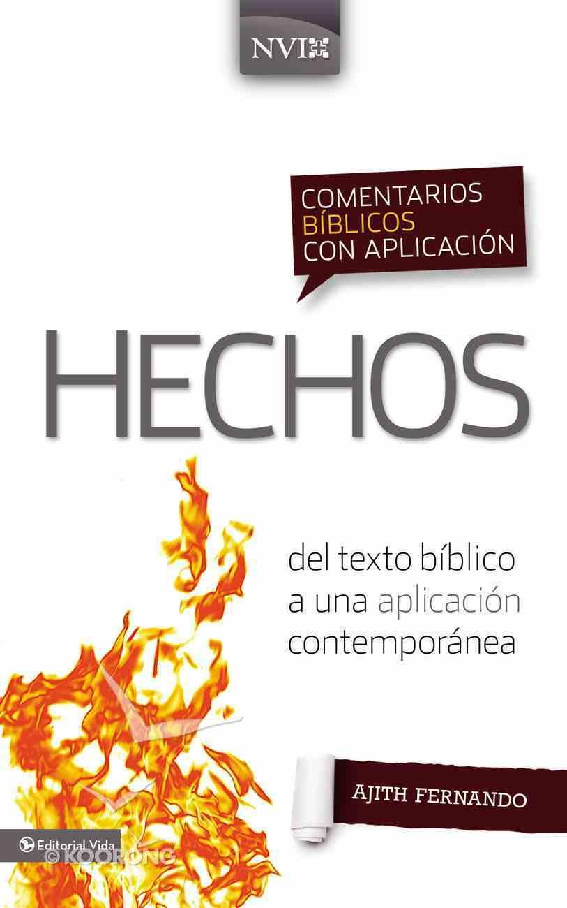 Comentarios Biblicos Con Aplicacion Nvi Hechos From Biblical Text . . . to Contemporary Life (Spa) eBook
