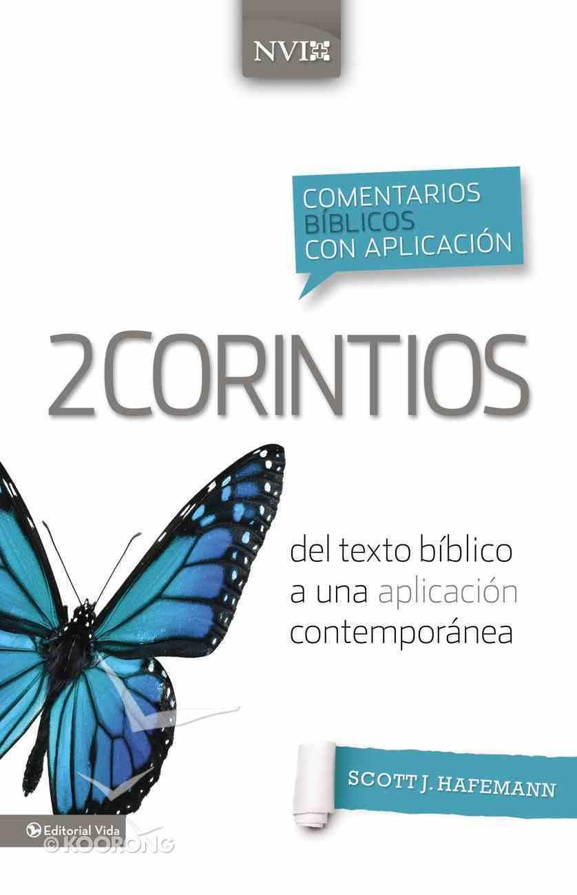 Comentario Bblico Con Aplicacin Nvi 2 Corintios (Niv Application Commentary Series) eBook
