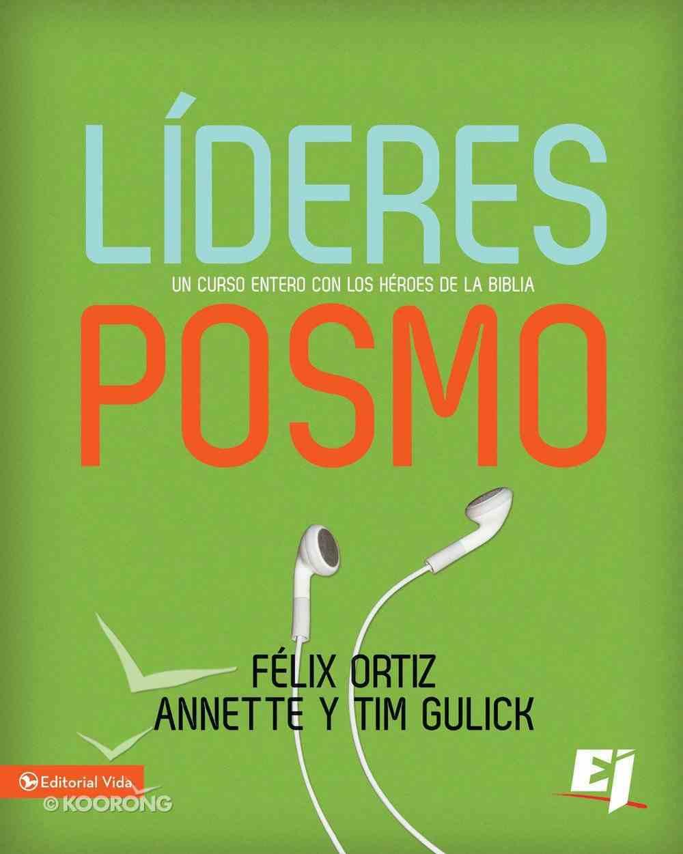 Lideres Posmo (Spanish) (Spa) (Postmodern Leaders) eBook