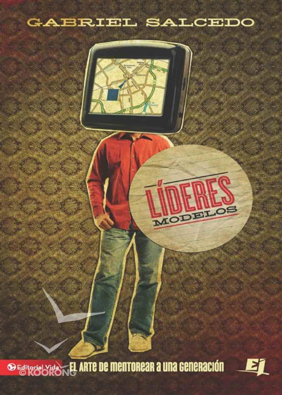 Lideres Modelos (Spa) (Spanish) eBook