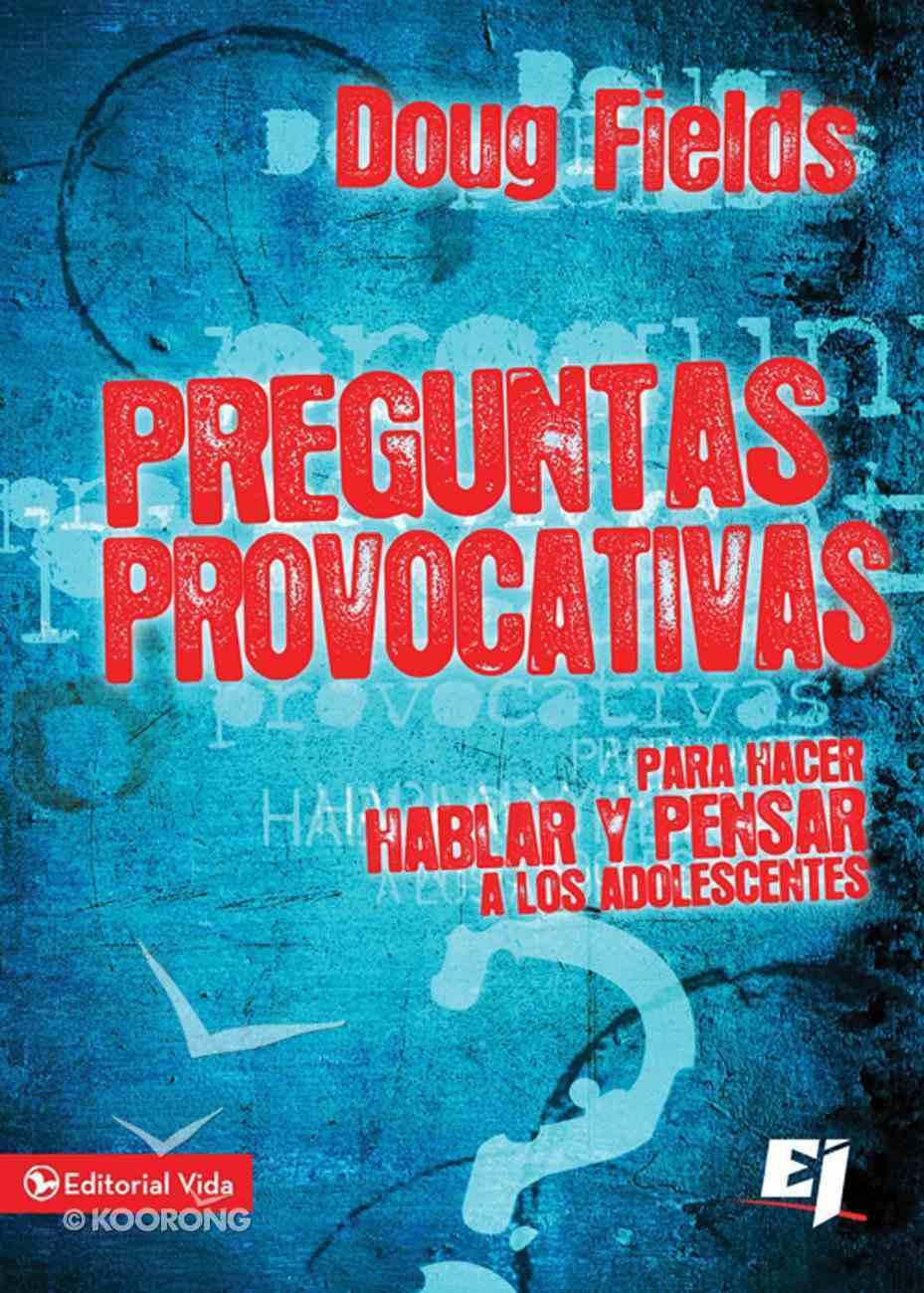 Preguntas Provocativas Para Adolescentes (Spanish) (Spa) (Would You Rather?) (Quick Questions Series) eBook