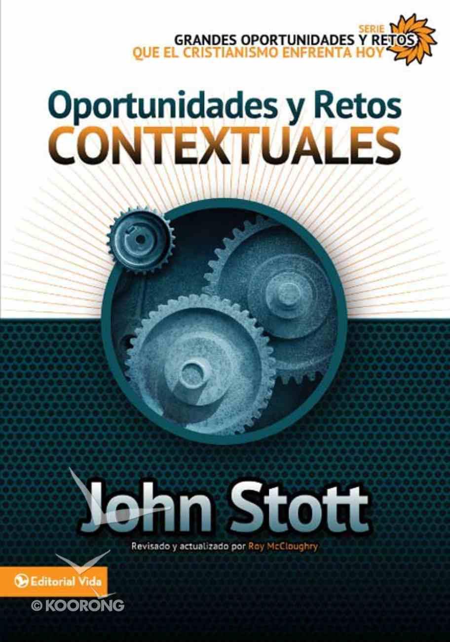 Oportunidades Y Retos Contextuales (Spanish) (Spa) (Opportunities And Contextual Challenges) eBook