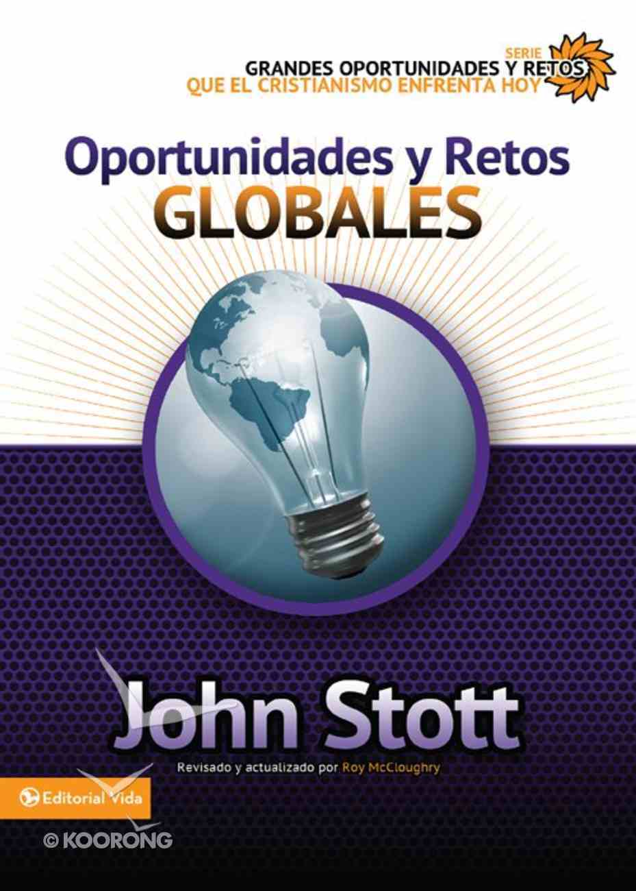 Oportunidades Y Retos Globales (Spanish) (Spa) (Opportunities And Global Challenges) eBook