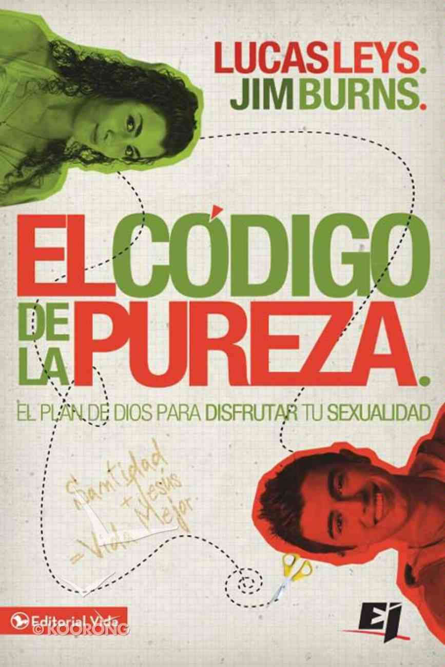 El Codigo De La Pureza (Spa) (The Code Of Purity) eBook