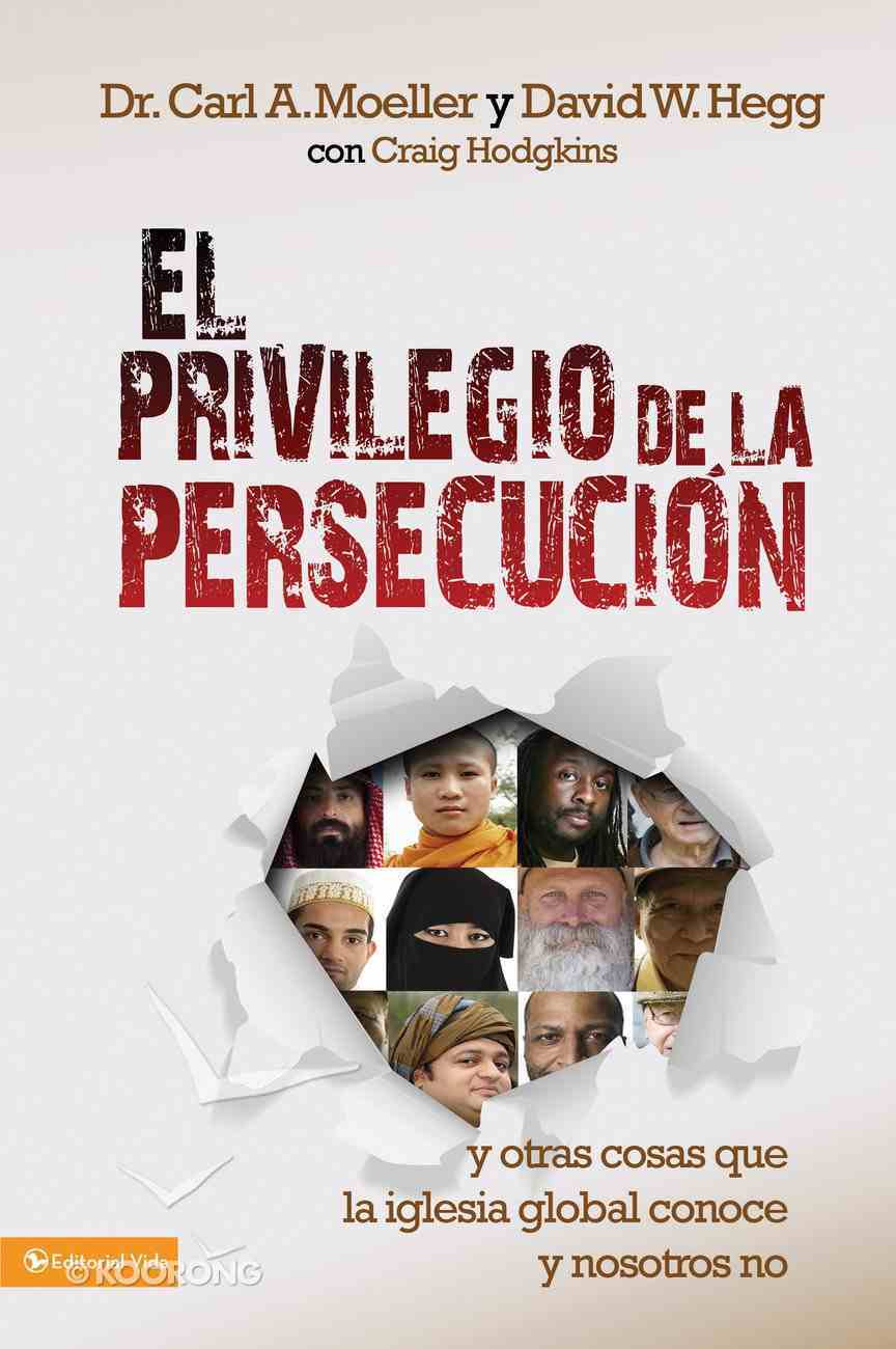 El Privllegio De La Persecucin (Spa) (Privilege Of Persecution, The) eBook