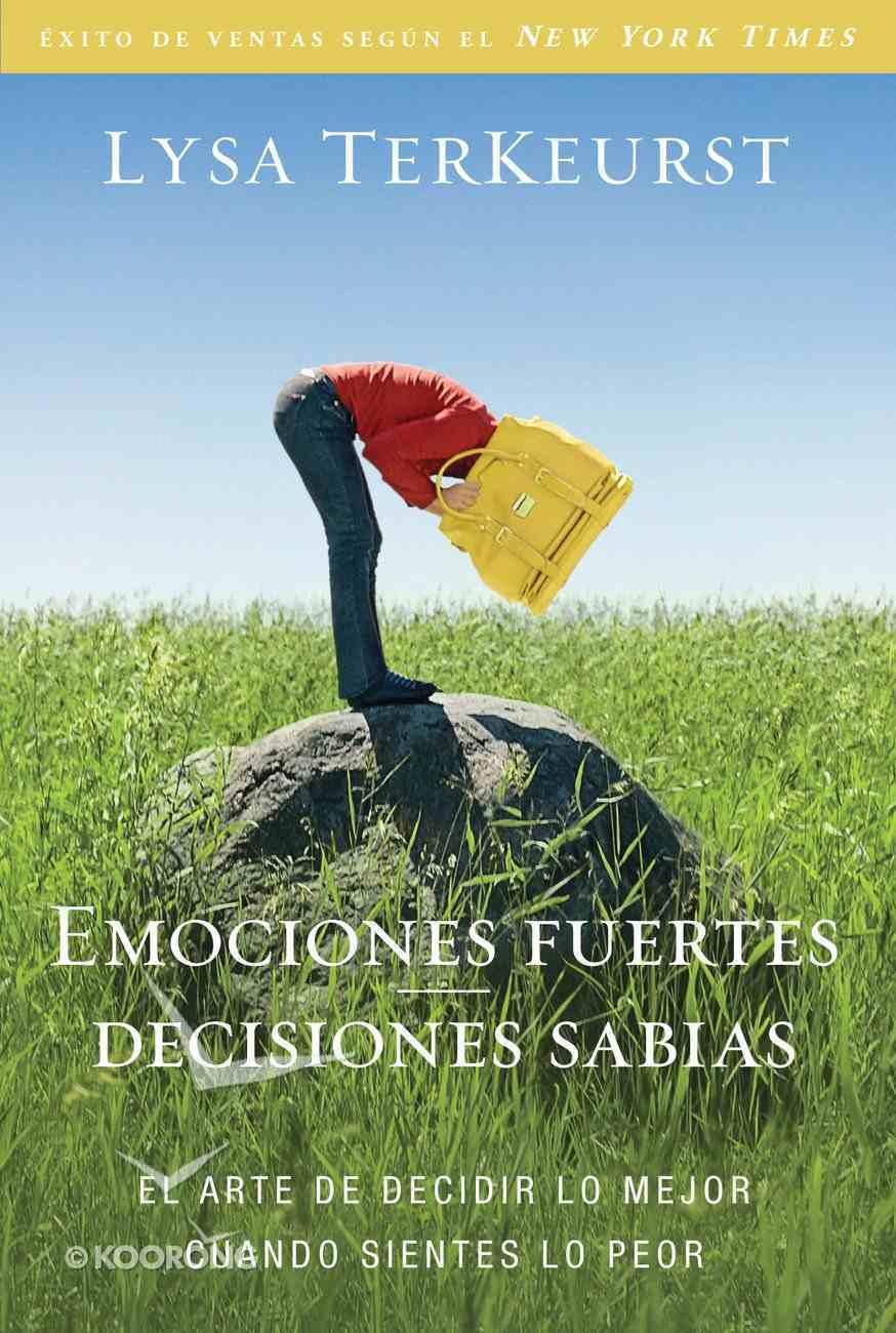 Emociones Fuertes---Decisiones Sabias eBook