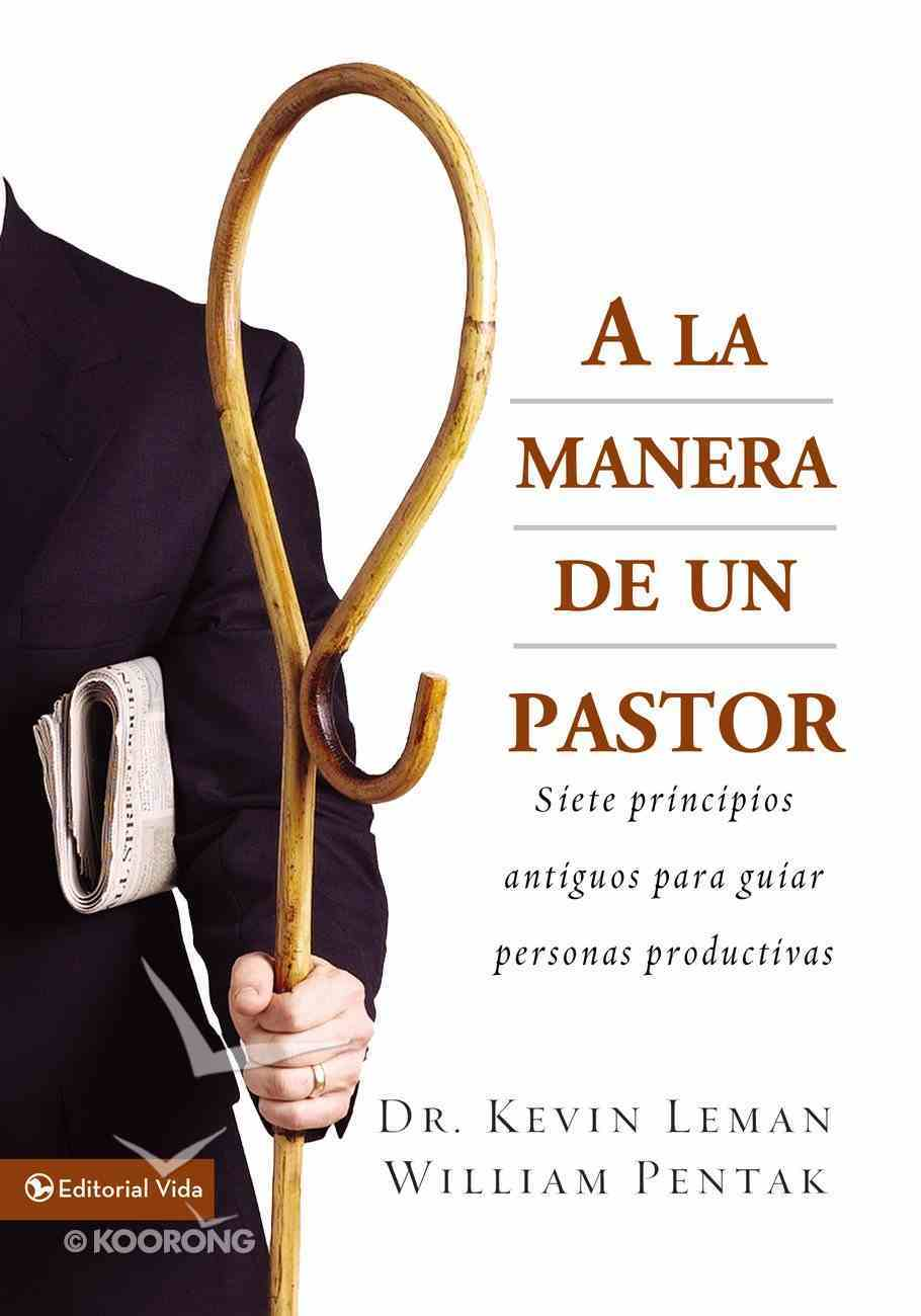 A La Manera De Un Pastor eBook