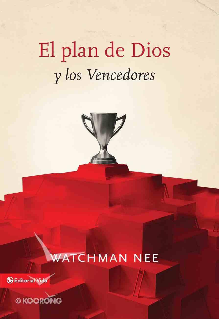El Plan De Dios Y Los Vencedores eBook