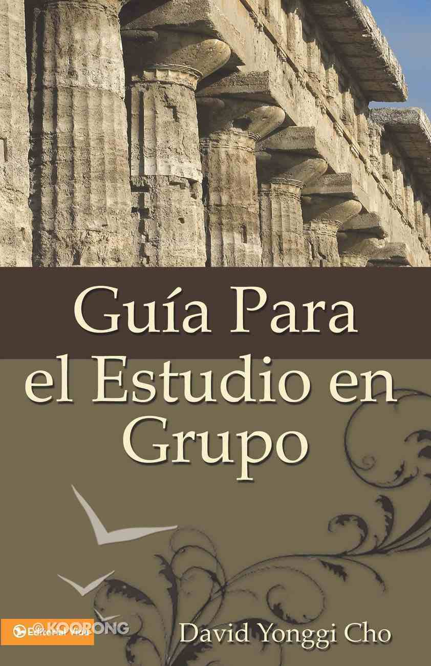 Gua Para El Estudio En Grupo eBook