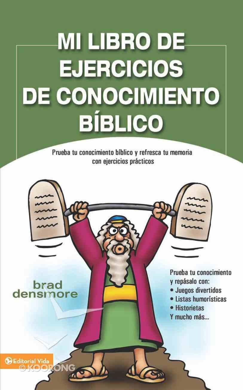 Mi Libro De Ejercicios De Conocimiento Bblico eBook