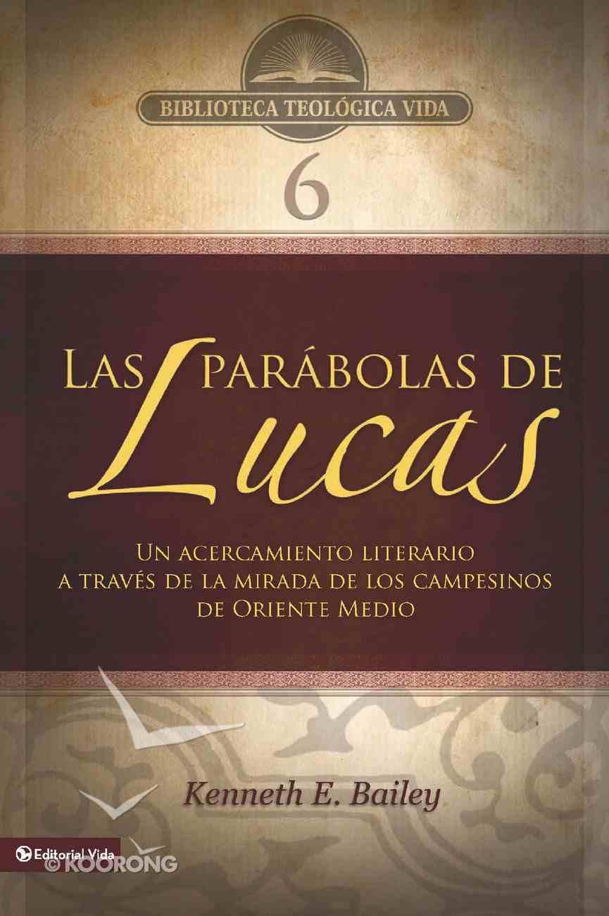 Btv #06: Las Parbolas De Lucas eBook