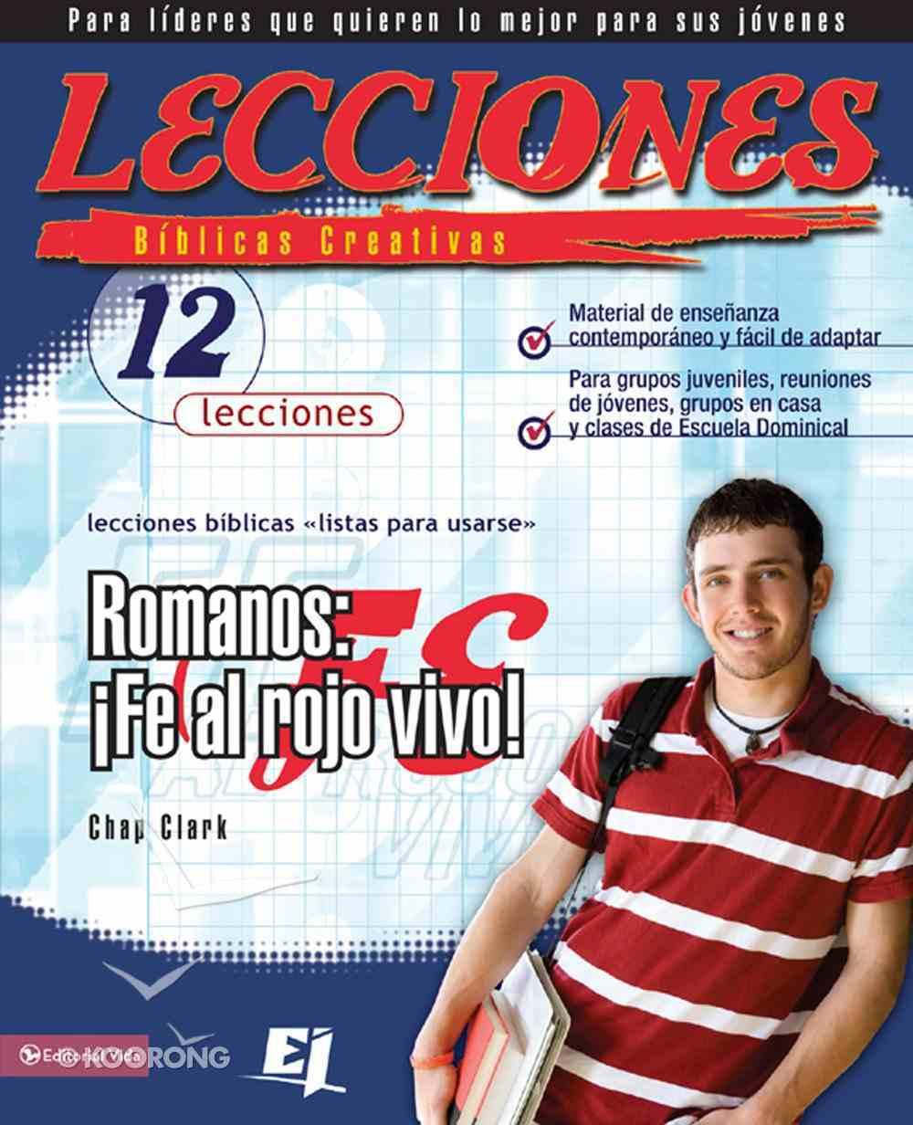 Lecciones Biblicas Creativas Sobre Romanos (Spanish) (Spa) (Creative Bible Lessons In Romans) eBook