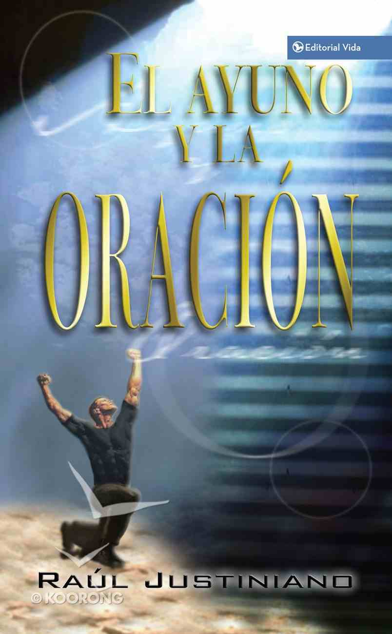 Oracion Y El Ayuno (Spa) (Prayer And Fasting) eBook
