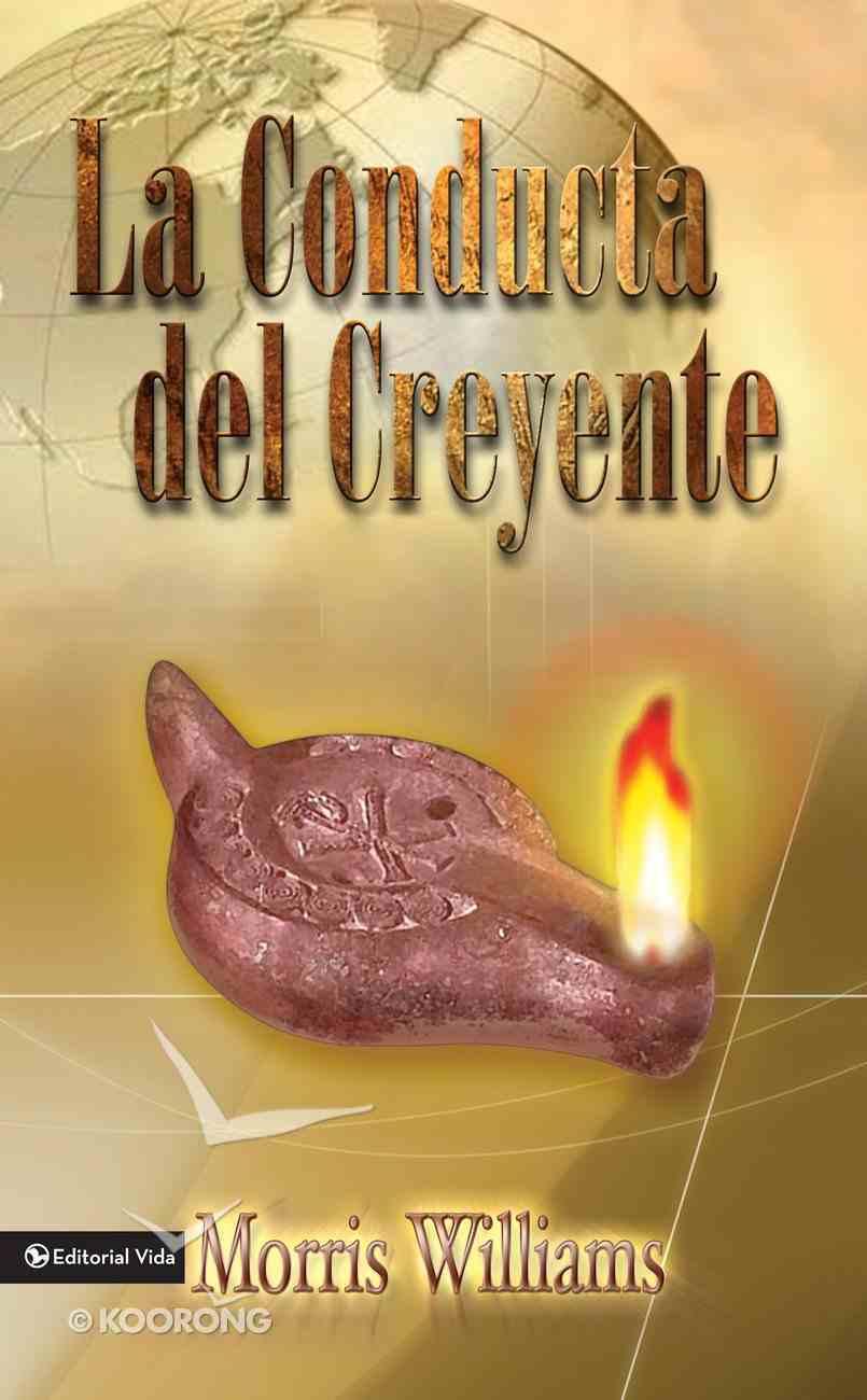 Conducta Del Creyente, La (Spa) eBook
