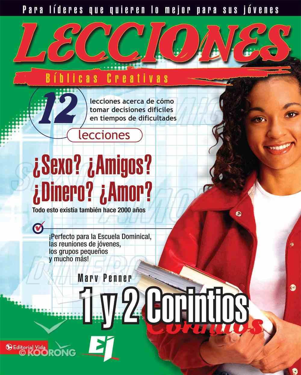 Lecciones Bblicas Creativas: 1 Y 2 Corintios (Spa) (Spanish) eBook