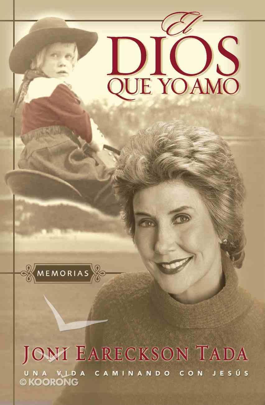 Dios Que Yo Amo, El (Spa) eBook