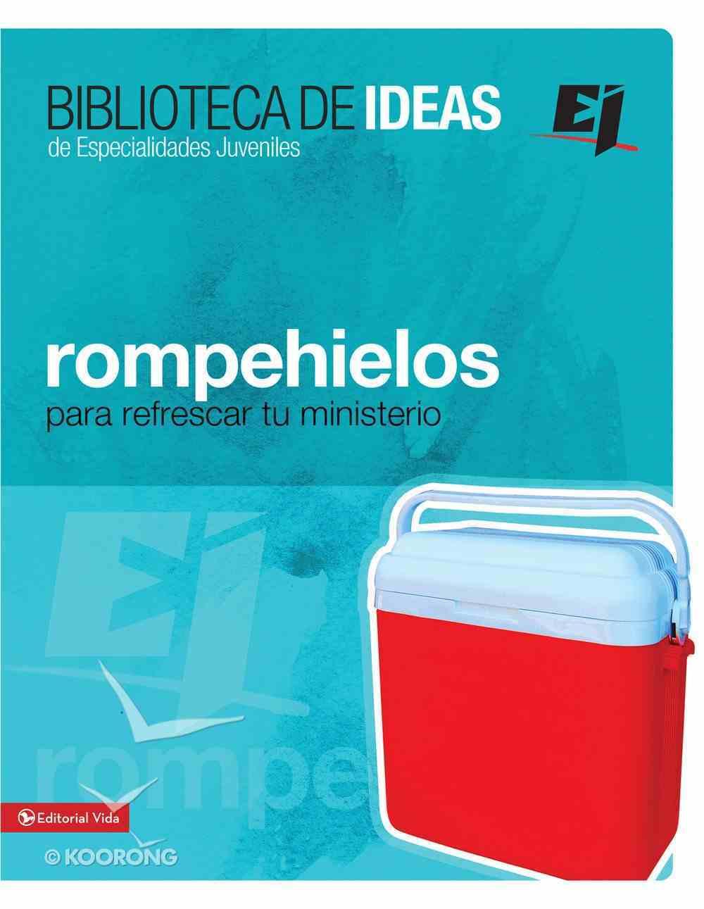 Biblioteca De Ideas: Rompehielos (Spa) eBook