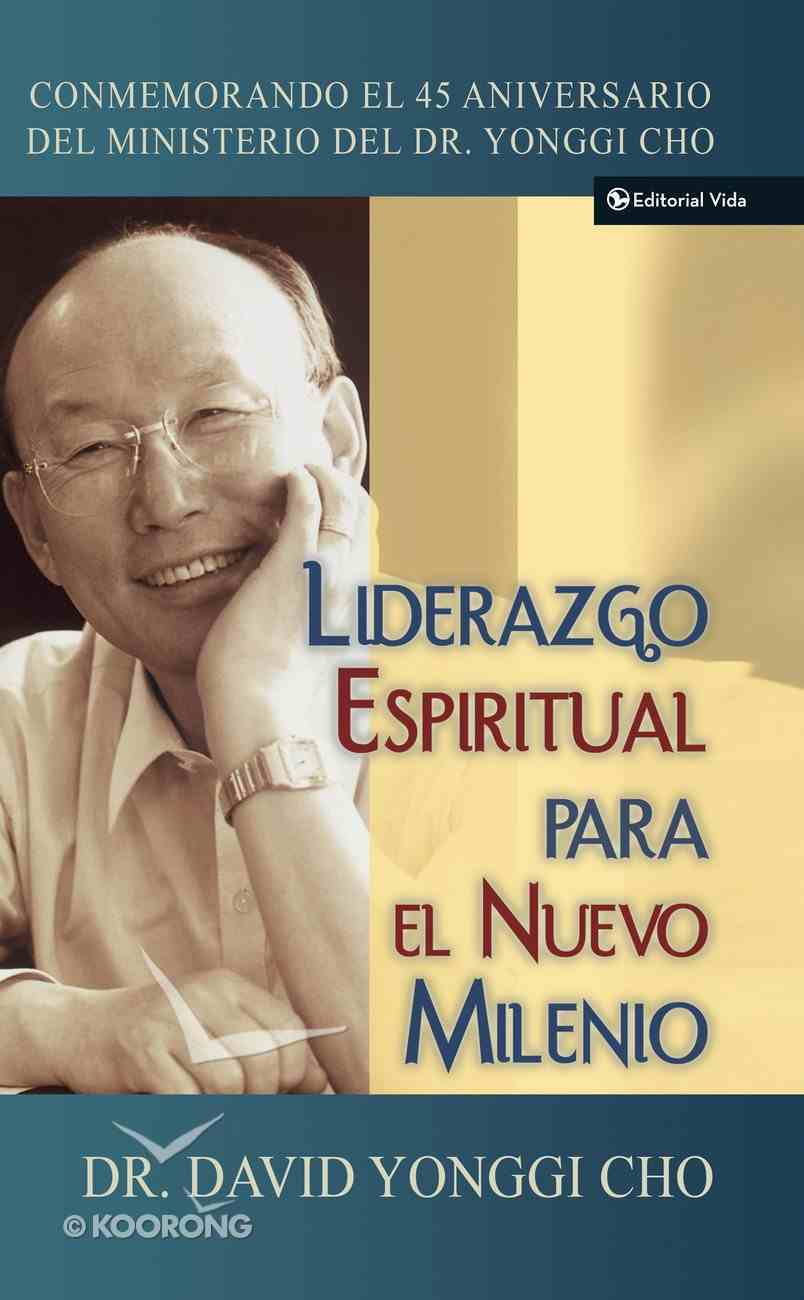 Liderazgo Espiritual Para El Nuevo Milenio (Spa) (Spanish) eBook