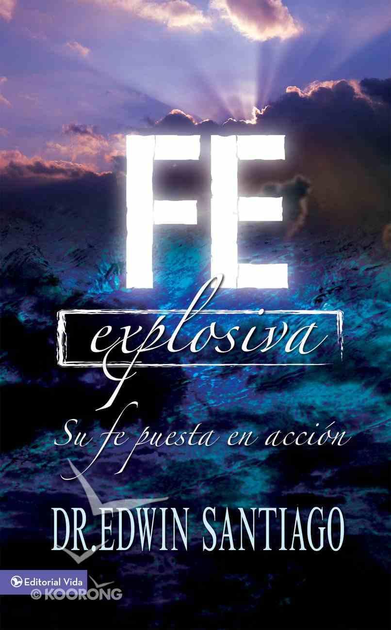 Fe Explosiva (Spa) eBook