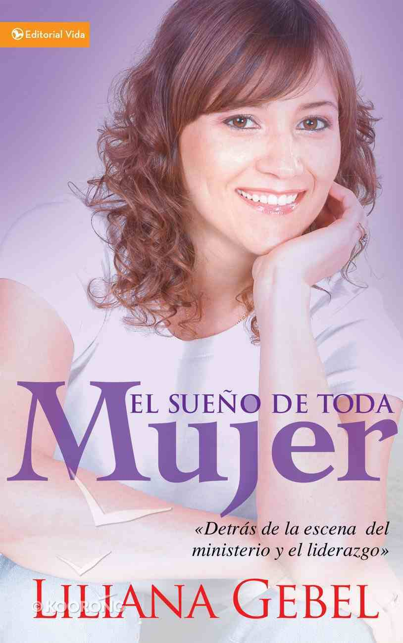 El Sueno De Toda Mujer (Spa) (Every Woman's Dream) eBook
