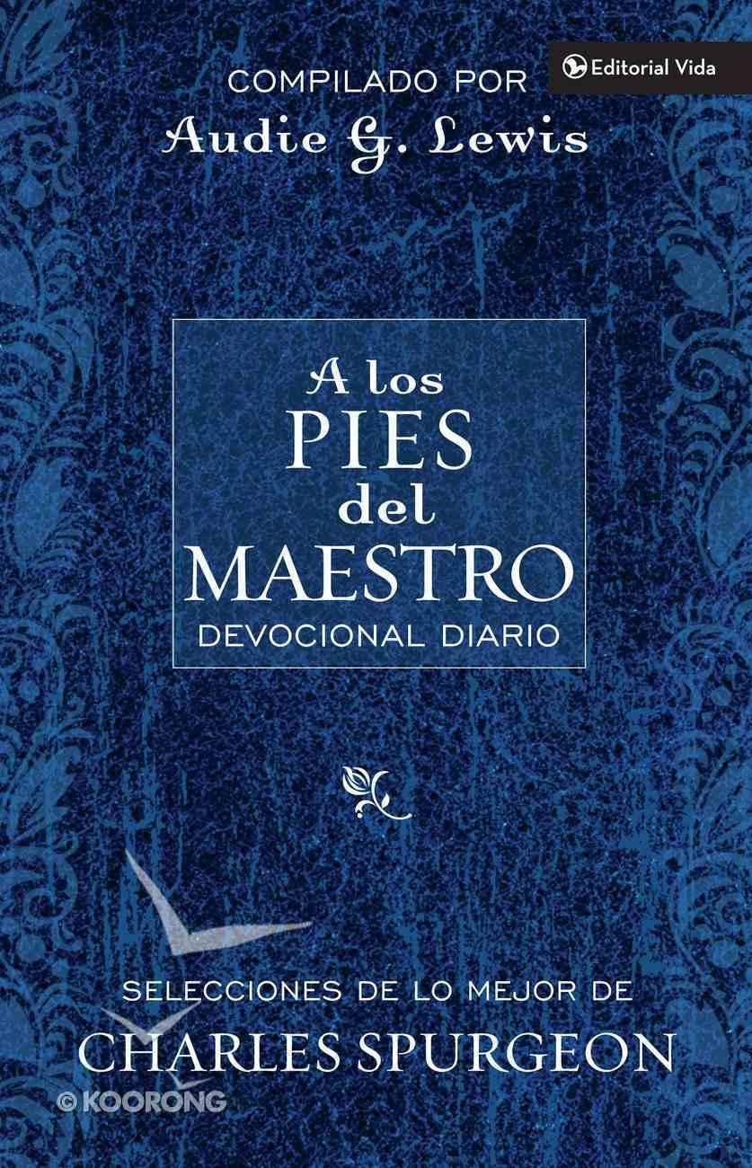 A Los Pies Del Maestro (Spa) (At The Master's Feet) eBook