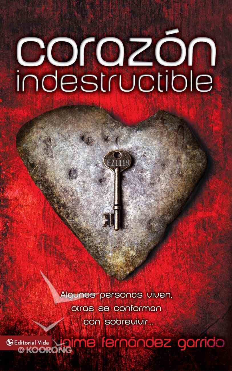 Corazn Indestructible (Spa) (Indestructible Heart) eBook