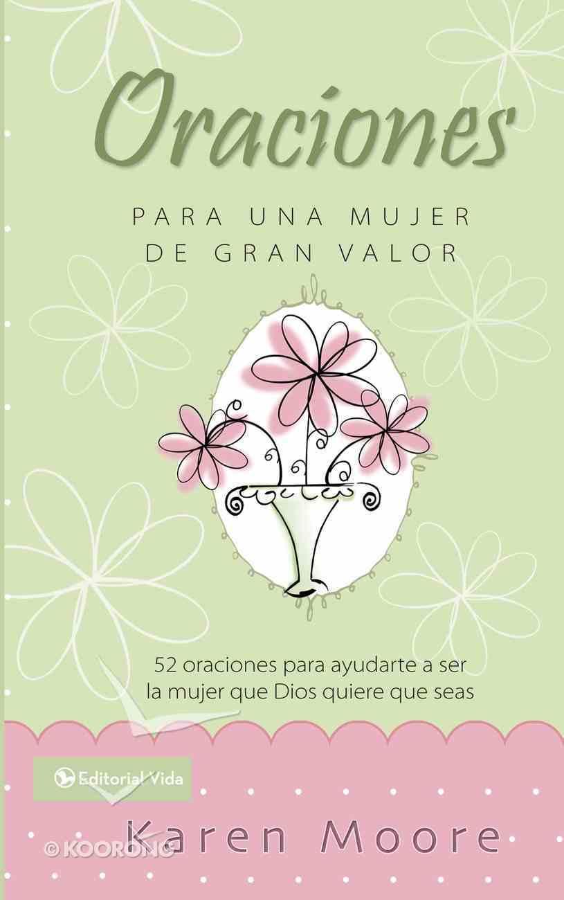 Libro De Oracion Para Un Mujer De Gran Valor (Spa) (Becoming A Woman Of Worth Prayer Book) eBook