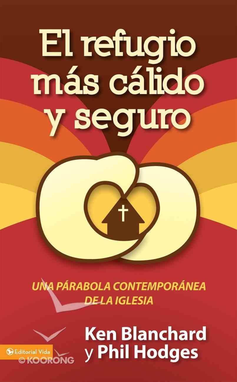 El Refugio Mas Calido Y Seguro (Spa) eBook