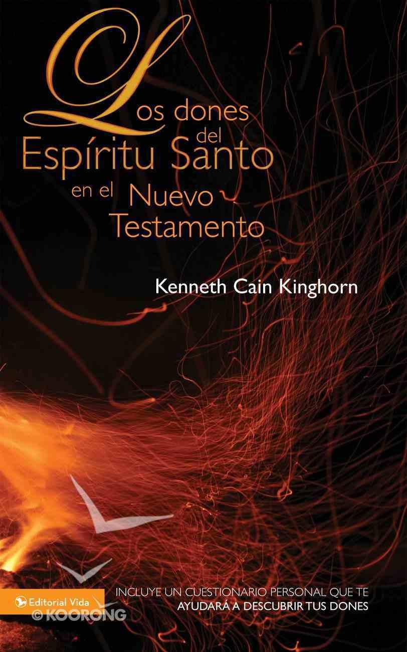 Dones Del Espritu Santo En El Nuevo Testamento, Los (Spa) (Gifts Of The Holy Spirit In The New Testament) eBook