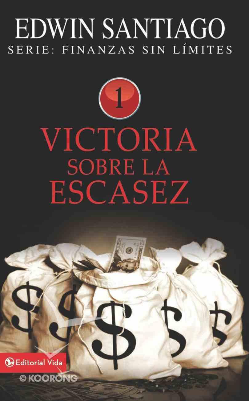Victoria Sobre La Escasez (Spa) (Victory Over The Shortage) eBook