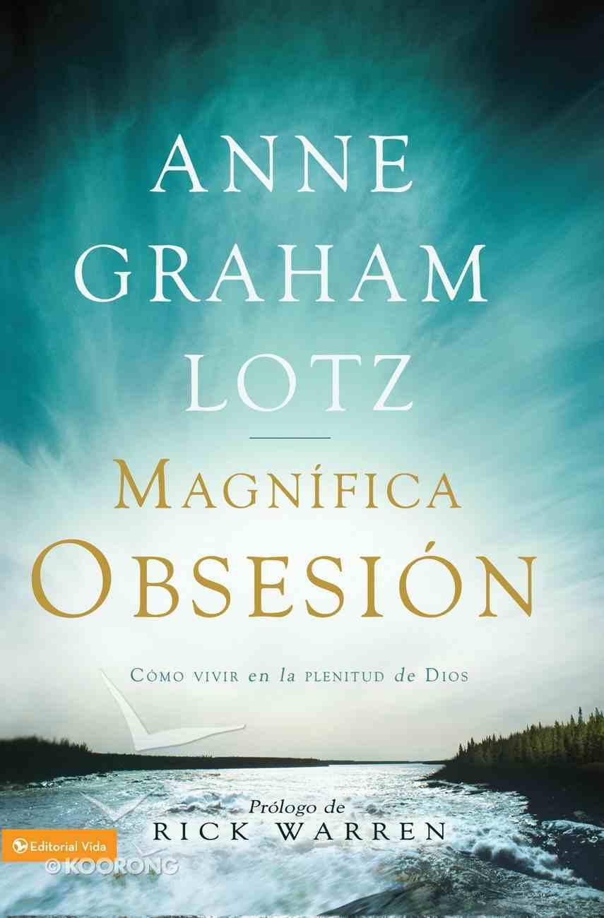 La Gran Obsesion (Spanish) (Spa) (Magnificent Obsession) eBook