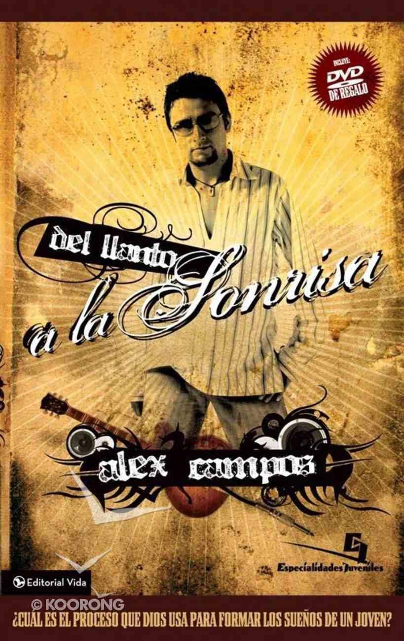 Del Llanto a La Sonrisa (Spa) (From Tears To Smiles) eBook