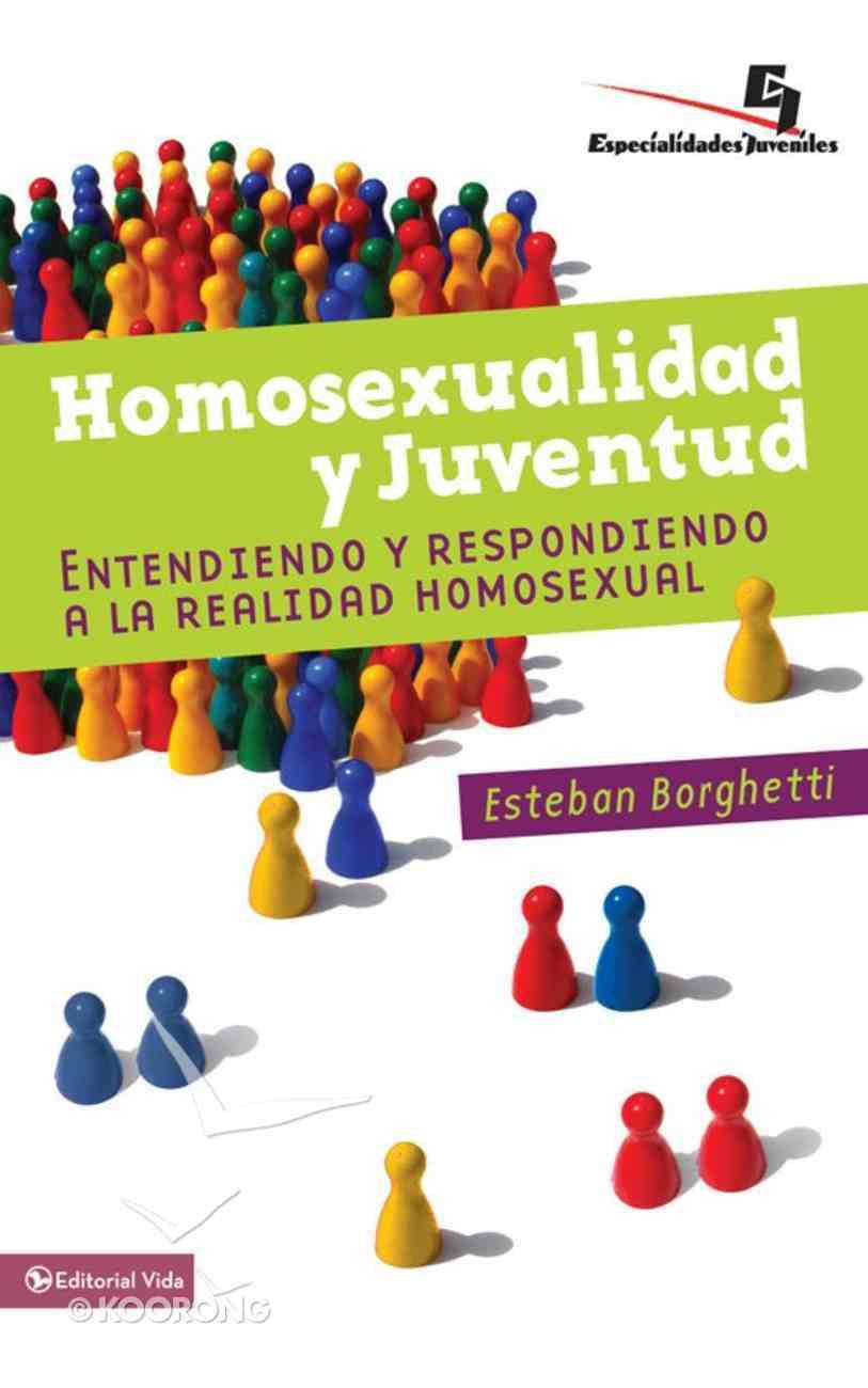 Homosexualidad Y Juventud (Spanish) (Spa) (Spanish Title) eBook