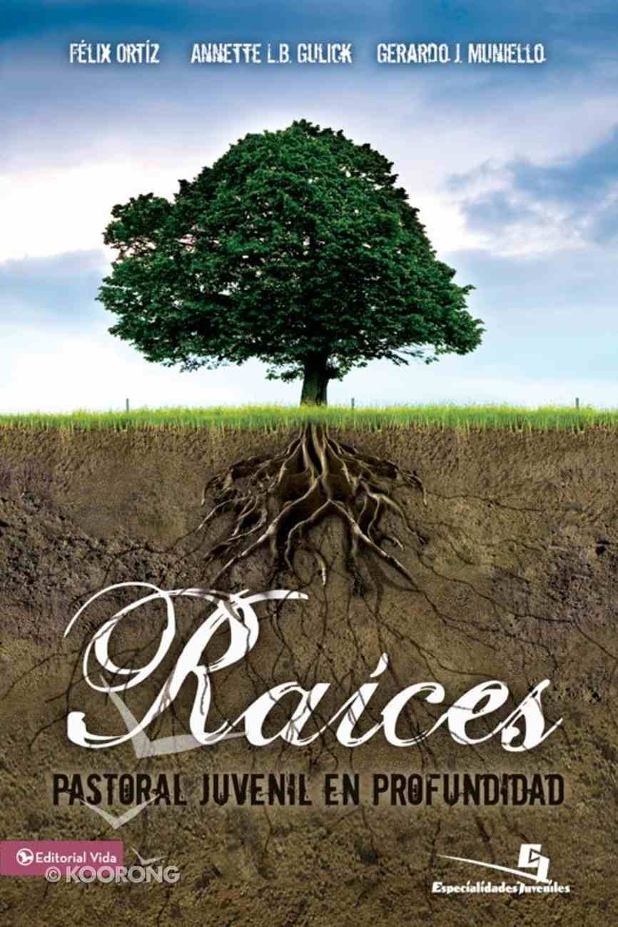 Raices (Spanish) (Spa) (Roots) eBook