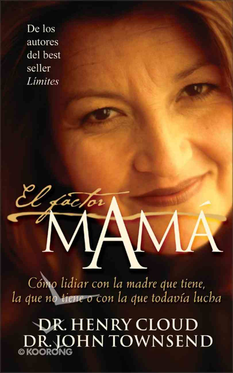 El Factor Mama (Spa) (The Mum Factor) eBook
