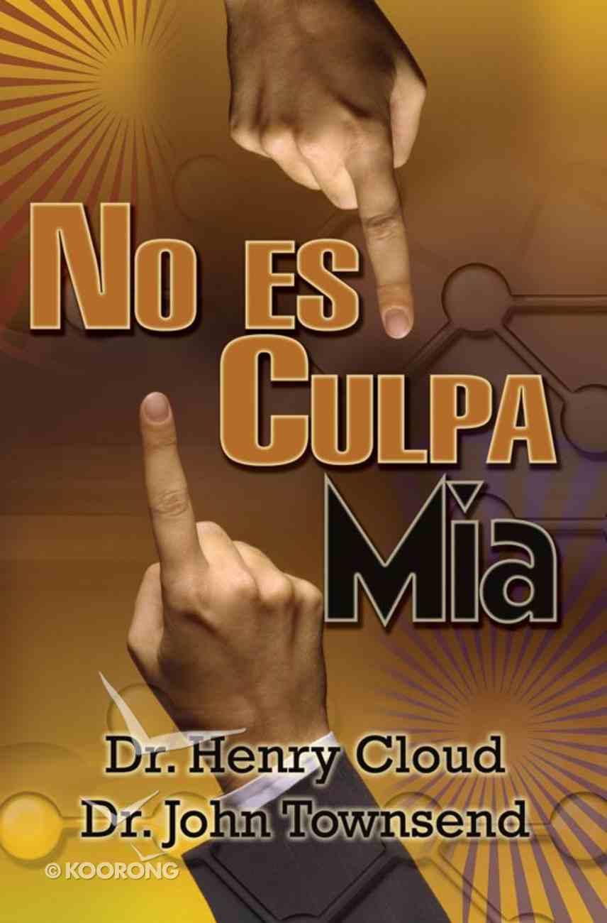 No Es Mi Culpa (Spanish) (Spa) (Who's To Blame?) eBook