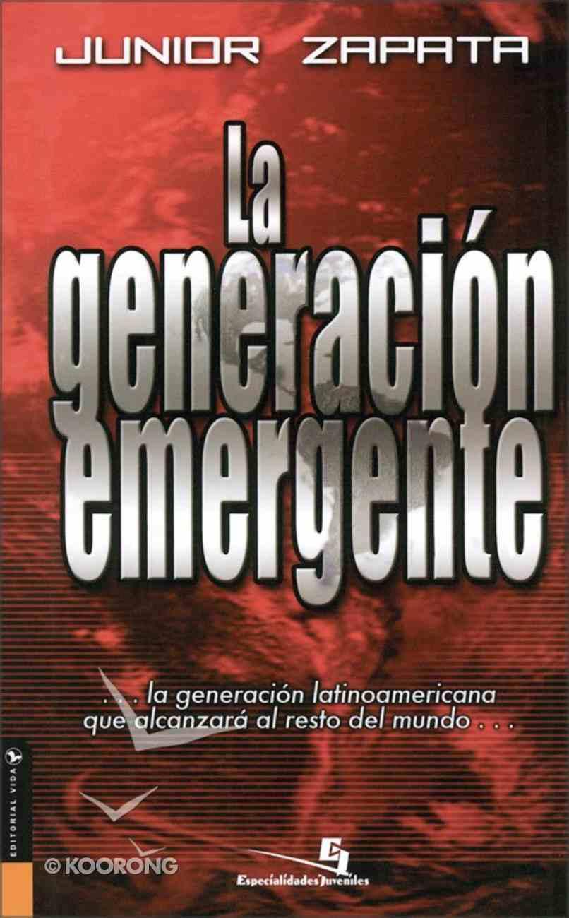 Generacion Emergente (Spa) (Emerging Generation) eBook