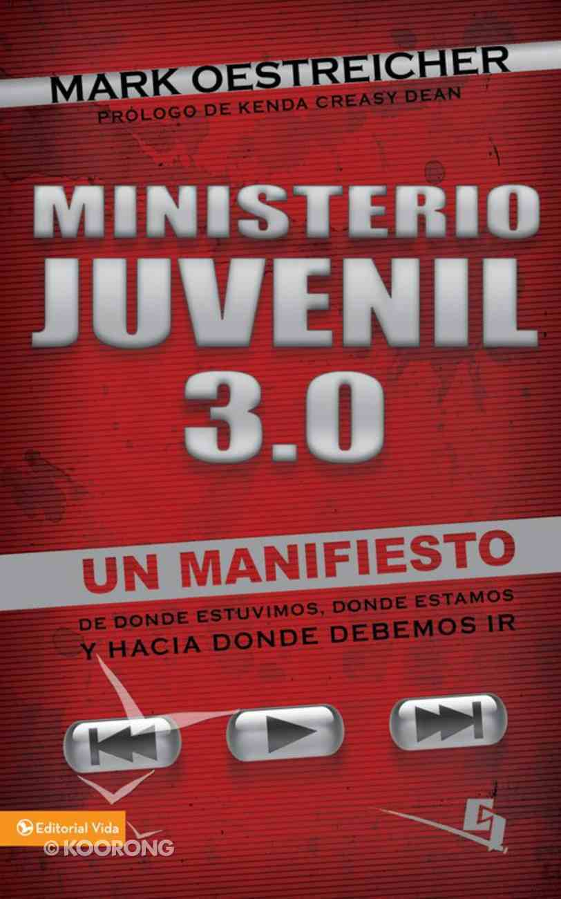 Ministerio Juvenil 3.0 (Spanish) (Spa) (Youth Ministry 3.0) eBook