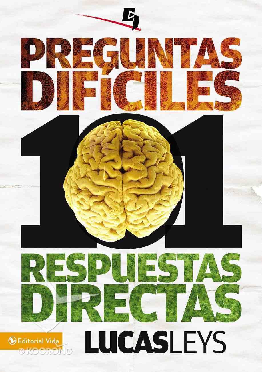 101 Preguntas Y 101 Respuestas Difuciles (Spa) (101 Difficult Questions) eBook
